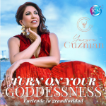 Turn On Your Goddessness ~Yuryra Guzman