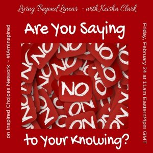 Are You Saying No to Your Knowing